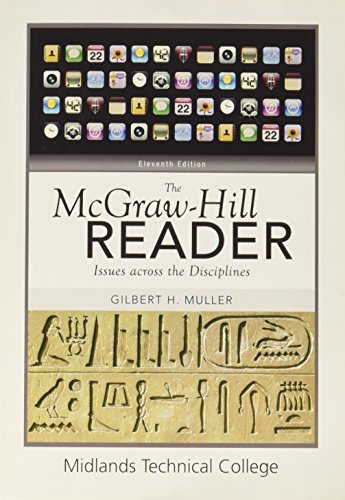 The McGraw-Hill Reader: Issues across the Disciplines (Midlands Technical College)