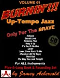 Vol. 61, Burnin'!!! Up-Tempo Jazz Standards (Book & CD set)