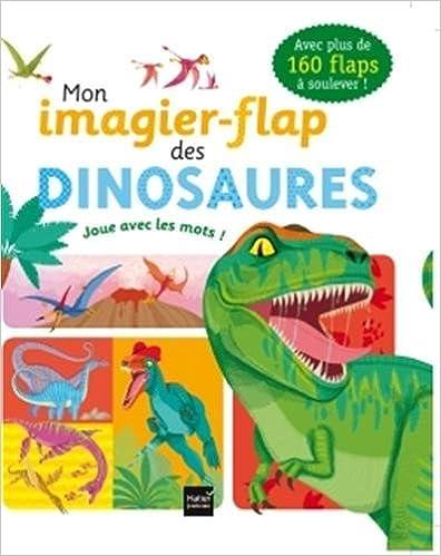 Livres Mon imagier-flap des dinosaures pdf, epub