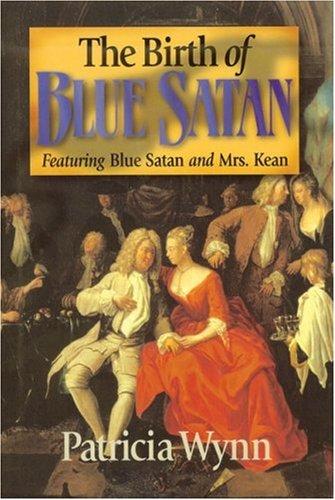 The Birth of Blue Satan: Featuring Blue Satan and Mrs. Kean (Blue Satan Mystery series) ebook