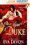 Once Upon A Duke (The Dukes' Club Boo...