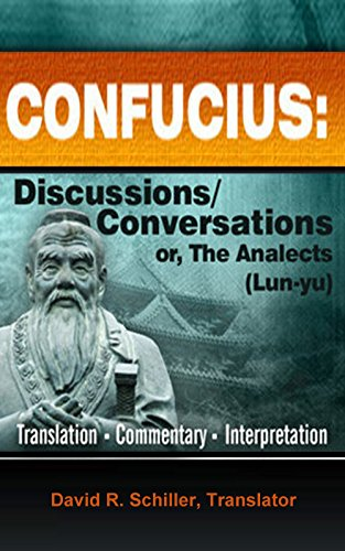 Download CONFUCIUS: Discussions/Conversations, or the Analects (Lun-yu), Complete Pdf