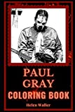 Paul Gray Coloring Book: A Slipknot Basist and a
