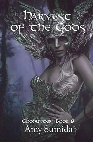 Harvest of the Gods: Book 8 in the Godhunter Series