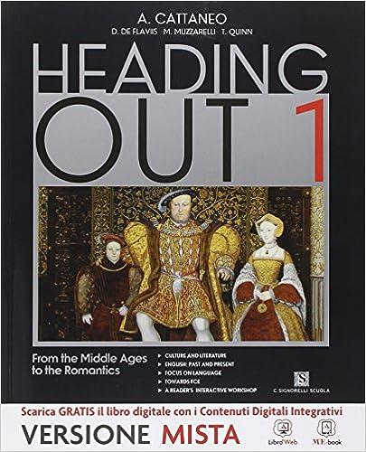 Heading out. Per i Licei. Con e-book. Con espansione online: 1
