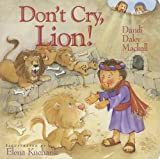 Don't Cry, Lion!, Dandi Daley Mackall, 1400310083