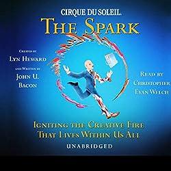 Cirque Du Soleil, The Spark