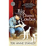 Big Chance Cowboy (Big Chance Dog Rescue Book 1)