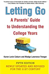 Letting Go (Fifth Edition): A Parents' Guide to Understanding the College Years Paperback