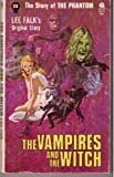 The Vampires and the Witch (The Story of the Phantom, 12)