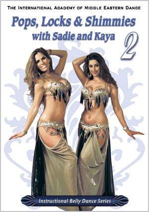 Pops Locks & Shimmies 2 with Sadie and Kaya - Belly Dance DVD