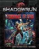 img - for Shadowrun Chrome Flesh [bioware, Cybeware, Nanotechnology] book / textbook / text book