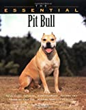The Essential Pit Bull, Ian Dunbar and Howell Book House, 1582450226