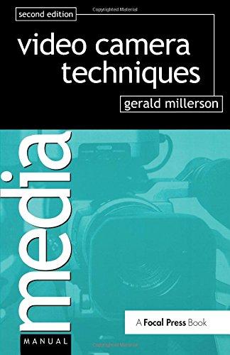 Video Camera Techniques, Second Edition (Media Manuals)