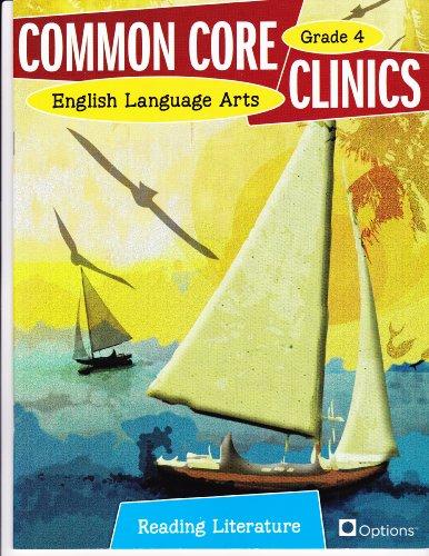 Common Core Clinics, English Language Arts: Reading Literature, Grade 4