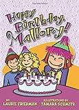 Happy Birthday, Mallory! (Mallory Novels)