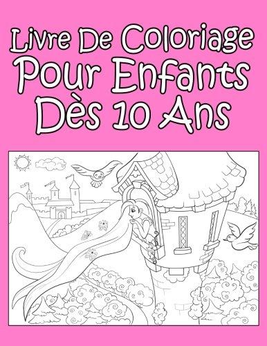 Livre De Coloriage Pour Enfants Dès 10 Ans Pour Les Filles