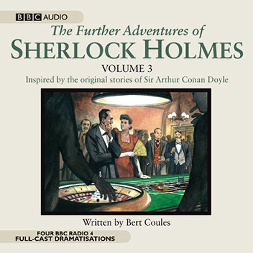 The Further Adventures of Sherlock Holmes, Volume 3