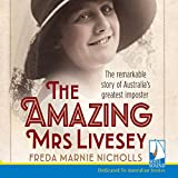 The Amazing Mrs Livesey: The Remarkable Story of Australia's Greatest Imposter