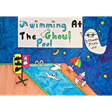 Swimming at the Ghoul Pool