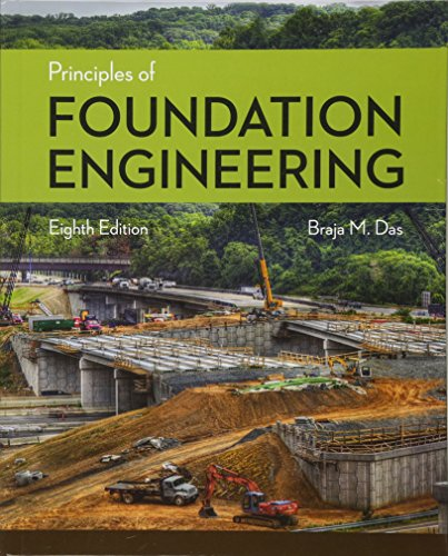 Principles of Foundation Engineering (Activate Learning with these NEW titles from Engineering!)