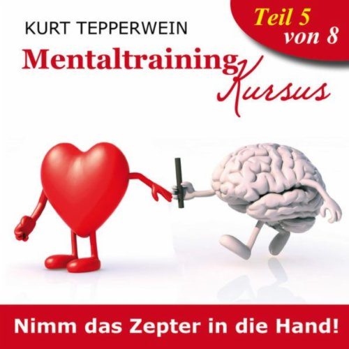 Mentaltraining Kursus: Nimm das Zepter in die Hand!, for sale  Delivered anywhere in USA
