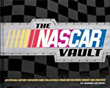 The NASCAR Vault: An Official History Featuring Rare Collectibles from Motorsports Images And Archives (NASCAR Library Collection)
