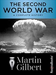 The Second World War: A Complete History (English Edition)