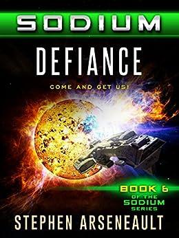 SODIUM Defiance by [Arseneault, Stephen]