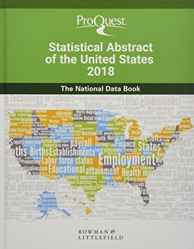 ProQuest Statistical Abstract of the United States 2018: The National Data Book