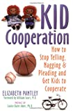Kid Cooperation, Elizabeth Pantley, 1572240407