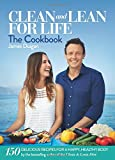Clean and Lean for Life: The Cookbook