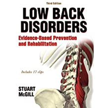 Low Back Disorders: Evidence-Based Prevention and Rehabilitation