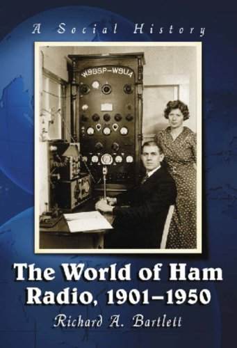 The World of Ham Radio, 1901-1950: A Social History by Brand: McFarland