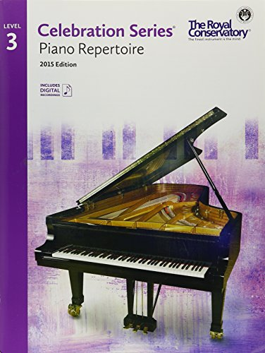 (C5R03 - Royal Conservatory Celebration Series - Piano Repertoire Level 3 Book 2015 Edition)