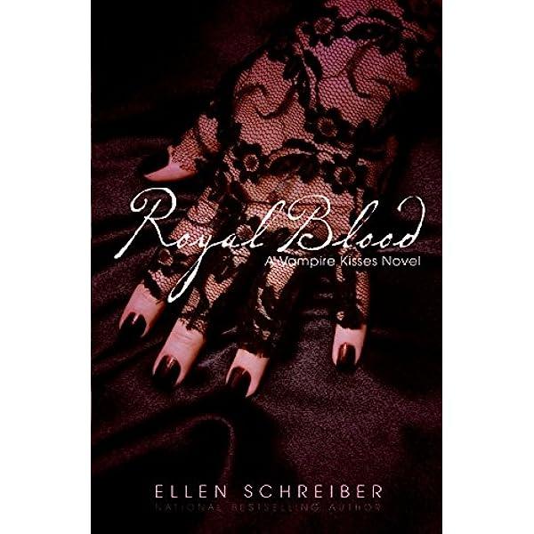 Royal Blood Vampire Kisses 6 By Ellen Schreiber