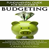 Budgeting: The Fundamental Guide for Beginners