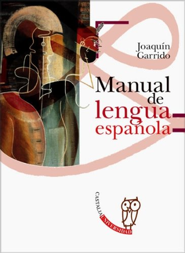 Download Manual de lengua espanola/ Spanish Language Manual (Castalia Universidad) (Spanish Edition) pdf