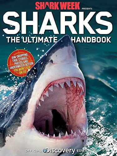 Discovery Shark Week: Sharks The Ultimate Handbook