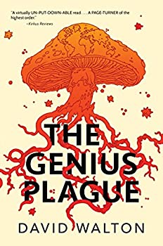 The Genius Plague by David Walton science fiction book reviews