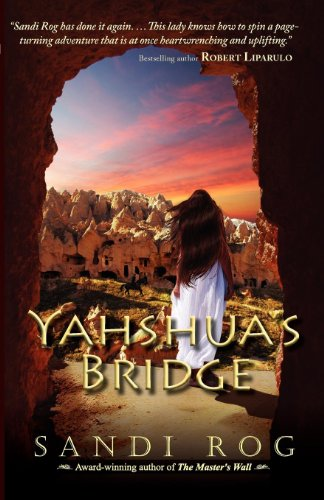 Yahshuas Bridge (Iron & the Stone Book 2)