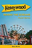 img - for Kennywood: Behind the Screams, Pocket Edition by Brian Butko (2016-08-02) book / textbook / text book