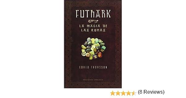 Futhark-La magia de las runas MAGIA Y OCULTISMO de Edred Thorsson ...