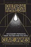 Cultural Amnesia, Clive James, 039333354X