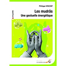Les mudras (Chrysalide) (French Edition)