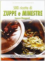 Cinquecento ricette di zuppe e minestre
