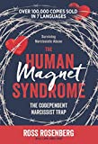 The Human Magnet Syndrome: The Codependent