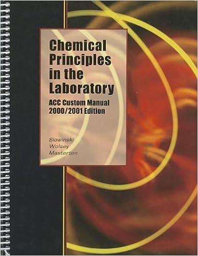 Chemical Principles In The Laboratory Emil J Slowinski