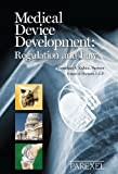 Medical Device Development: Regulation and Law
