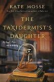 The Taxidermist's Daughter: A Novel